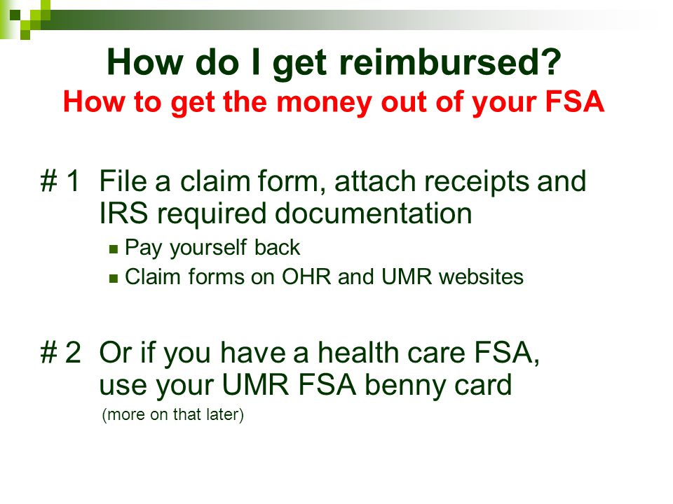 How do I get reimbursed How to get the money out of your FSA