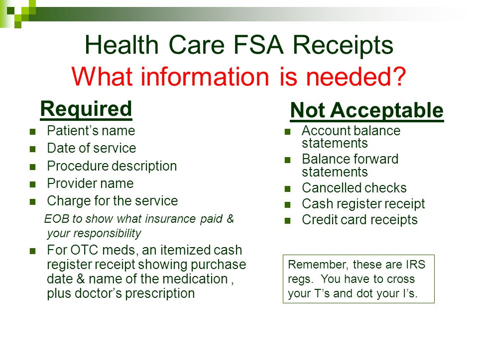 Health Care FSA Receipts What information is needed