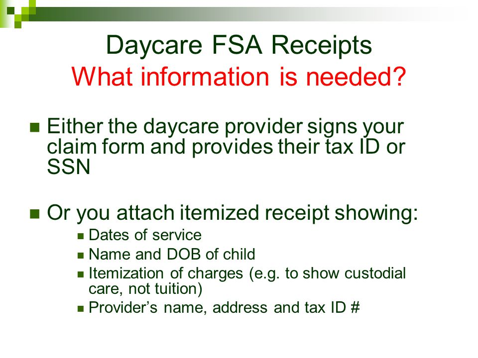 Daycare FSA Receipts What information is needed