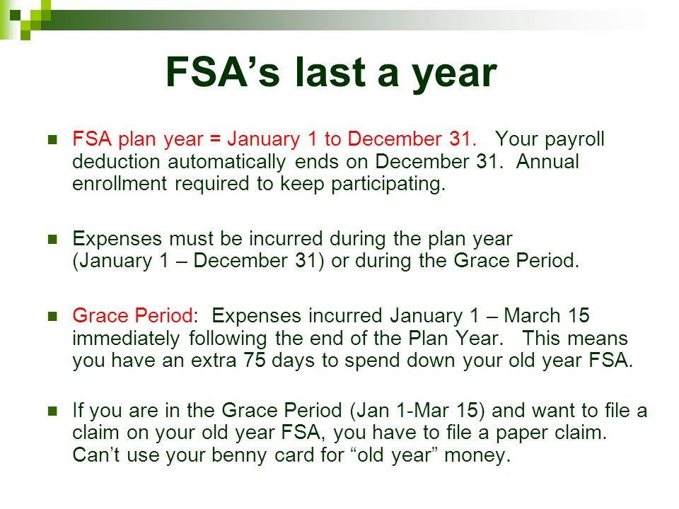 FSA's last a year