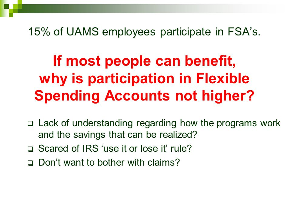 15% of UAMS employees participate in FSA's
