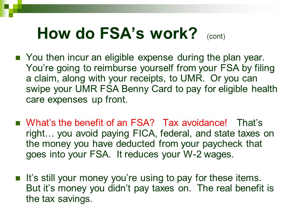 How do FSA's work (cont)