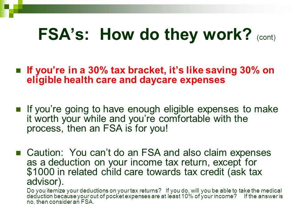 FSA's: How do they work (cont)