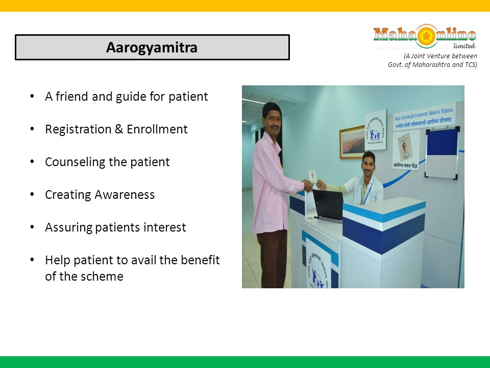 Aarogyamitra A friend and guide for patient Registration & Enrollment