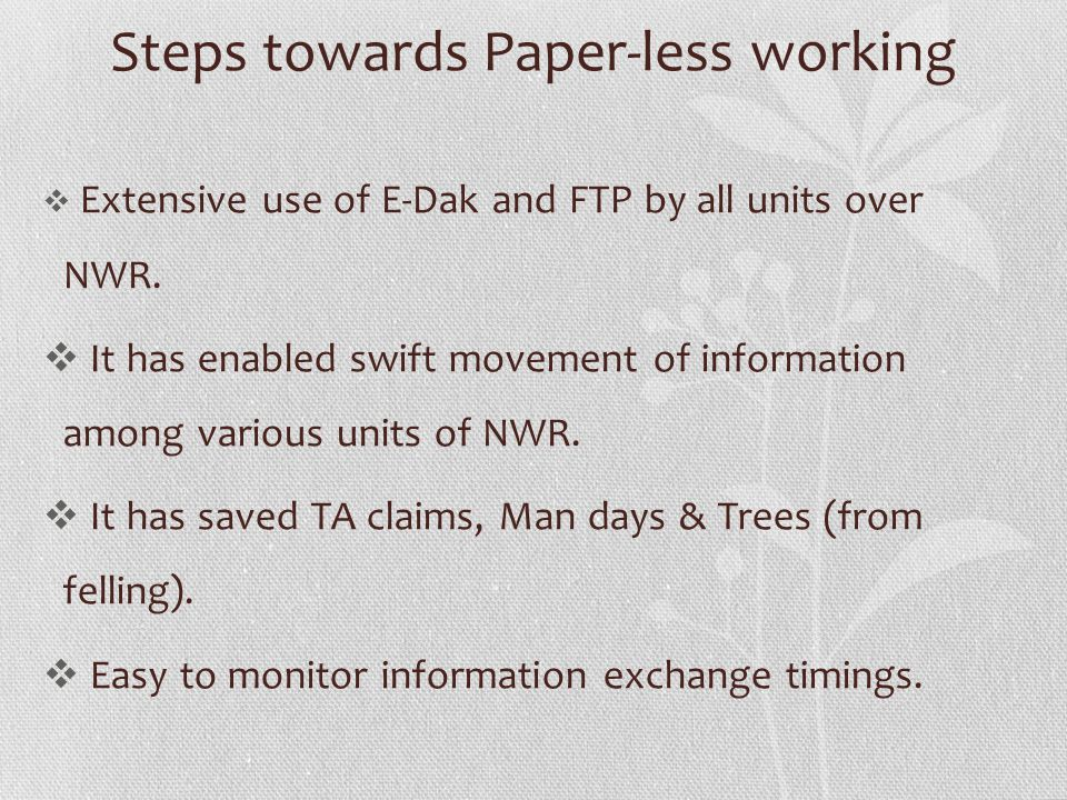 Steps towards Paper-less working