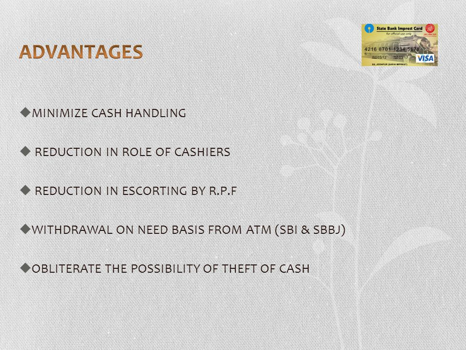ADVANTAGES MINIMIZE CASH HANDLING REDUCTION IN ROLE OF CASHIERS