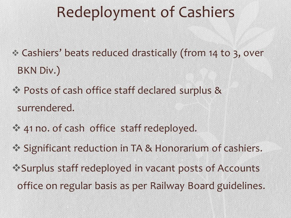 Redeployment of Cashiers