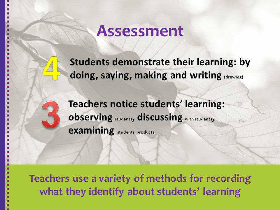 4 3 Assessment Students demonstrate their learning: by