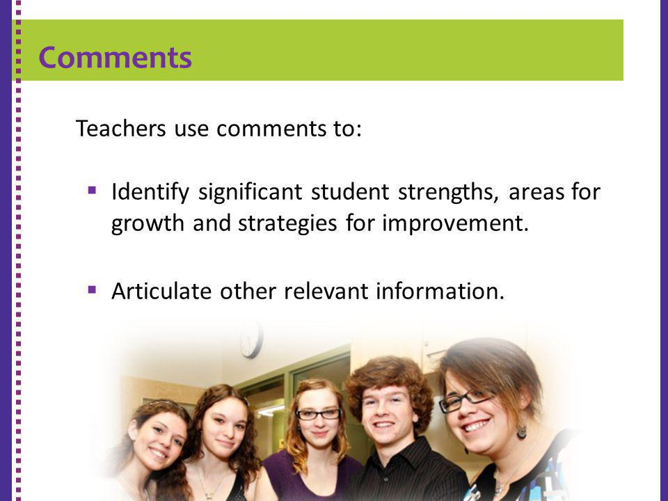 K-9 REPORT CARD Teachers use comments to: