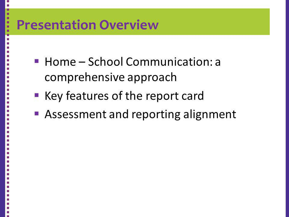 K-9 REPORT CARD Home – School Communication: a comprehensive approach