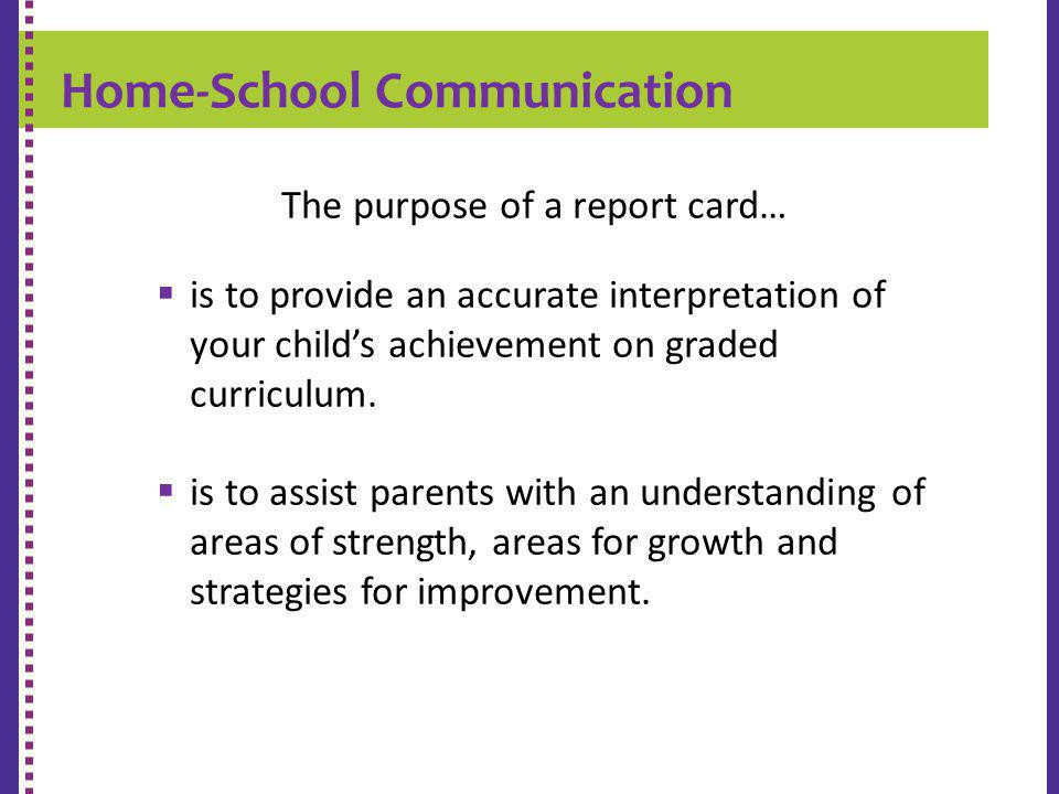 The purpose of a report card…