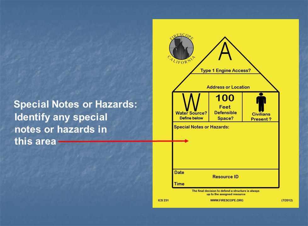 Special Notes or Hazards: