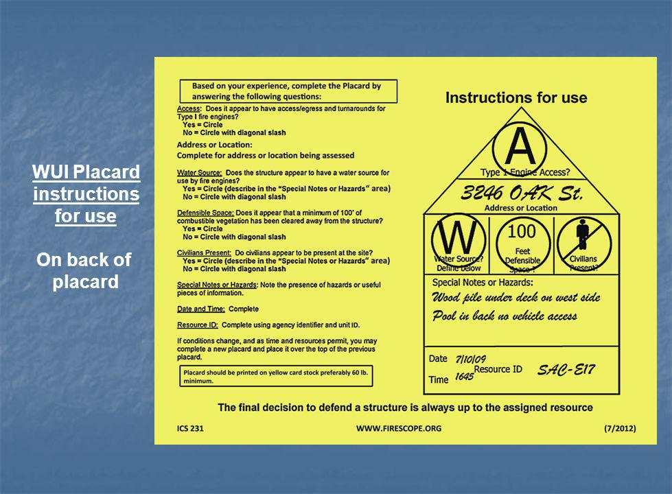 WUI Placard instructions for use On back of placard