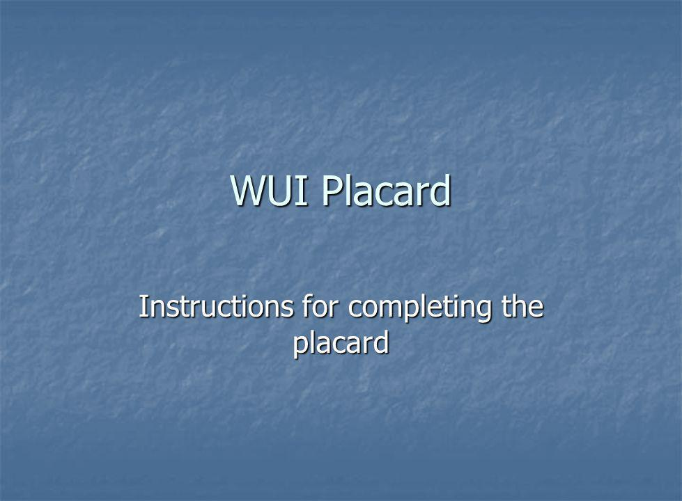 Instructions for completing the placard