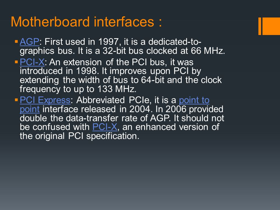 Motherboard interfaces :