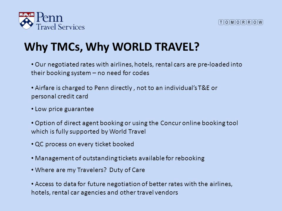 Why TMCs, Why WORLD TRAVEL