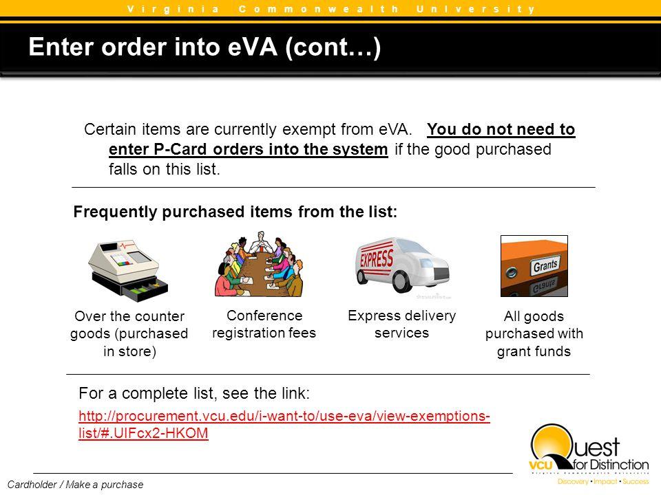 Enter order into eVA (cont…)