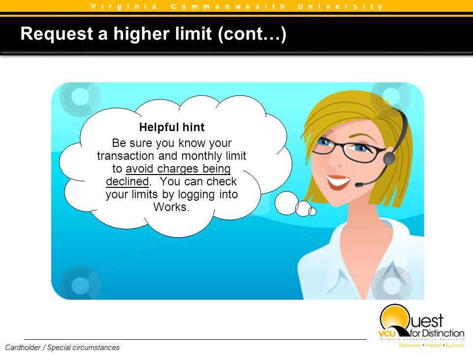 Request a higher limit (cont…)