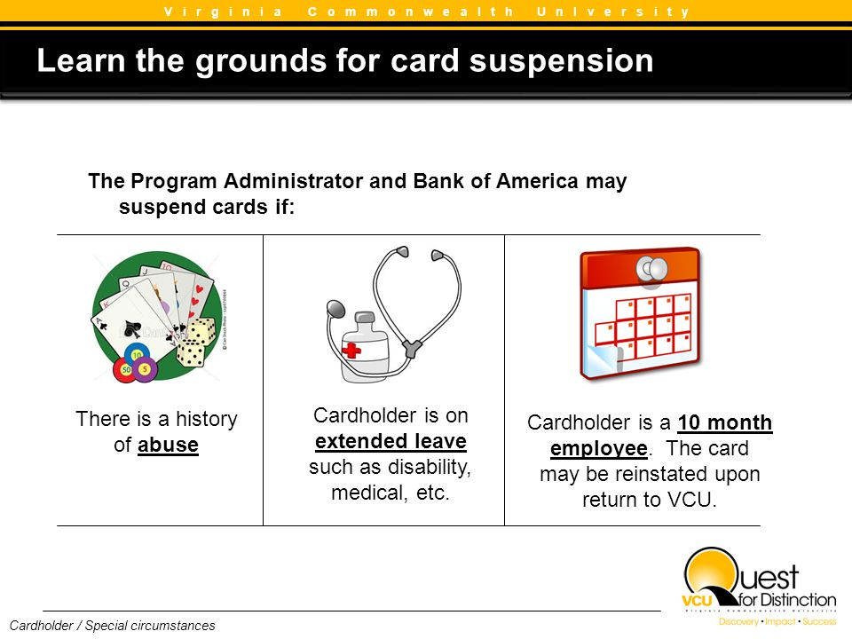 Learn the grounds for card suspension
