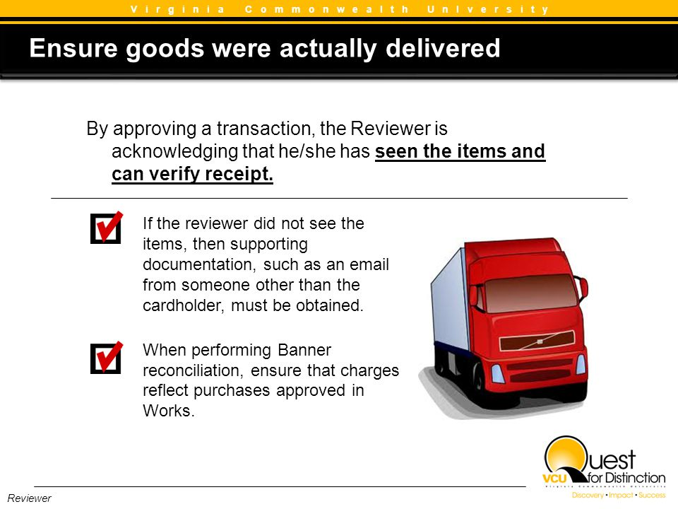 Ensure goods were actually delivered