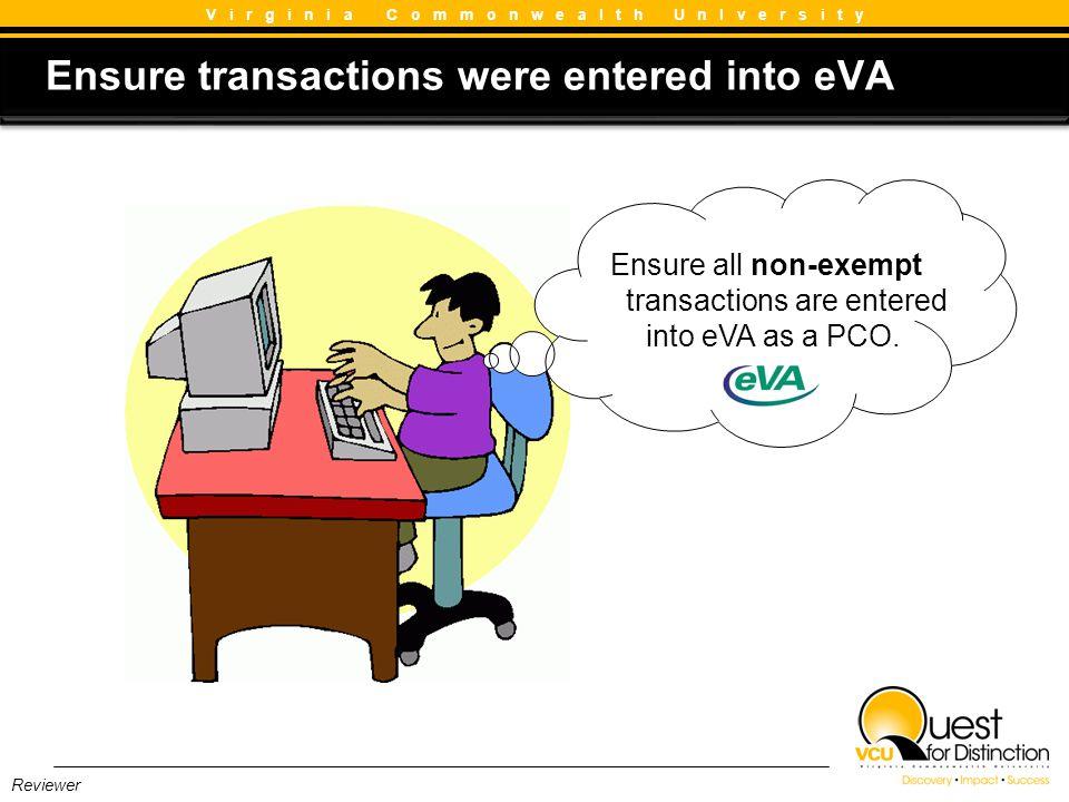 Ensure transactions were entered into eVA