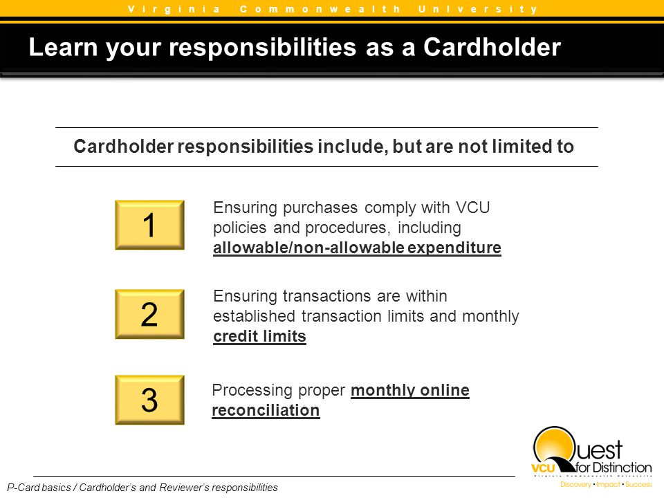 Learn your responsibilities as a Cardholder