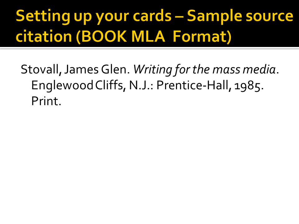 Setting up your cards – Sample source citation (BOOK MLA Format)