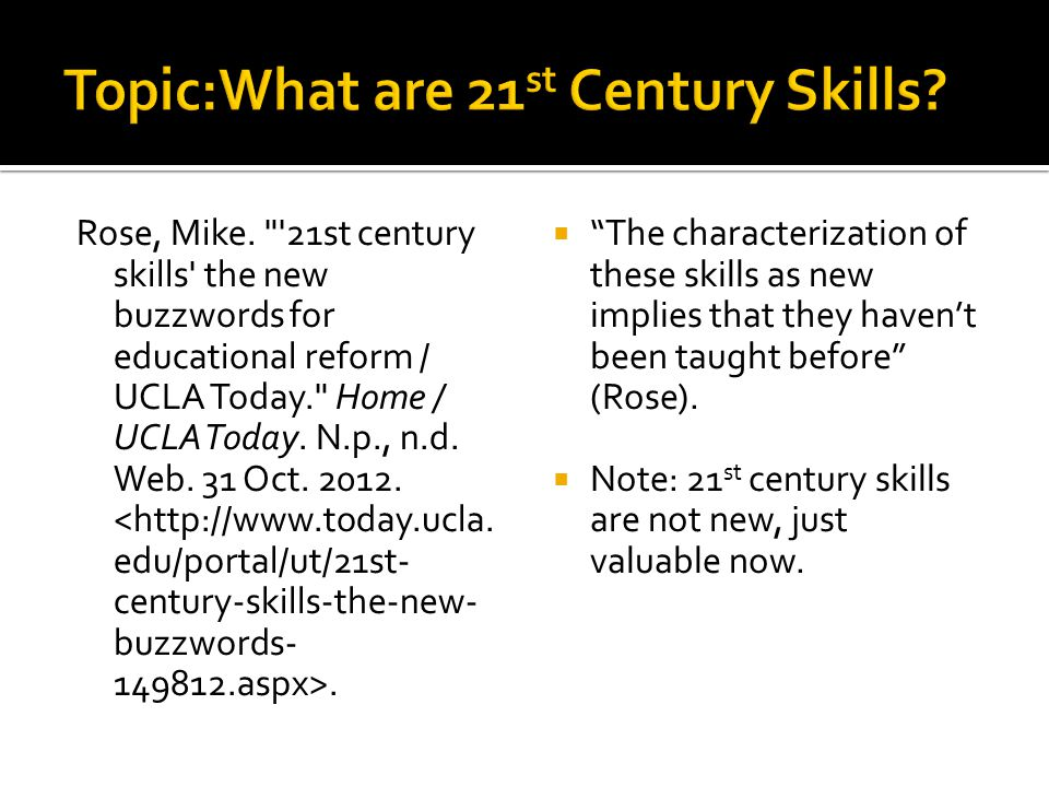 Topic:What are 21st Century Skills