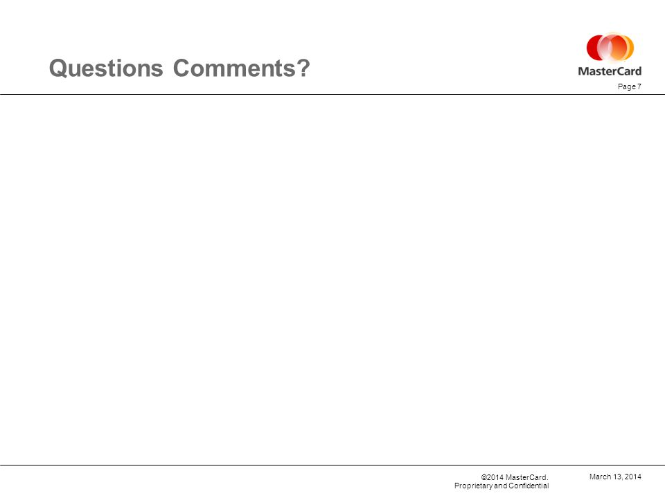 Questions Comments March 13, 2014