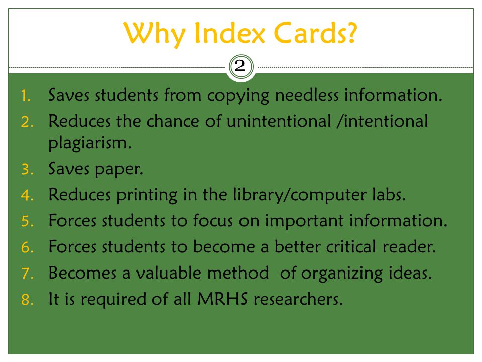 Why Index Cards 2 Saves students from copying needless information.