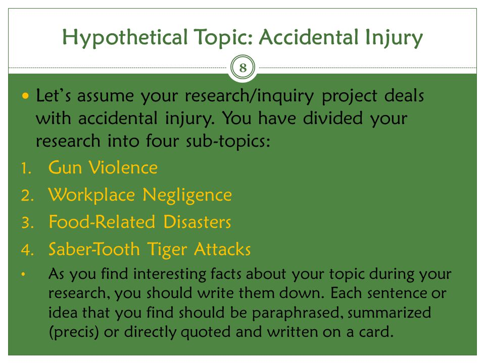Hypothetical Topic: Accidental Injury