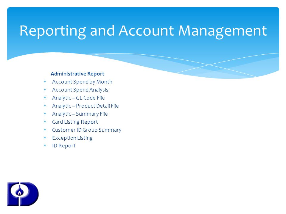 Reporting and Account Management