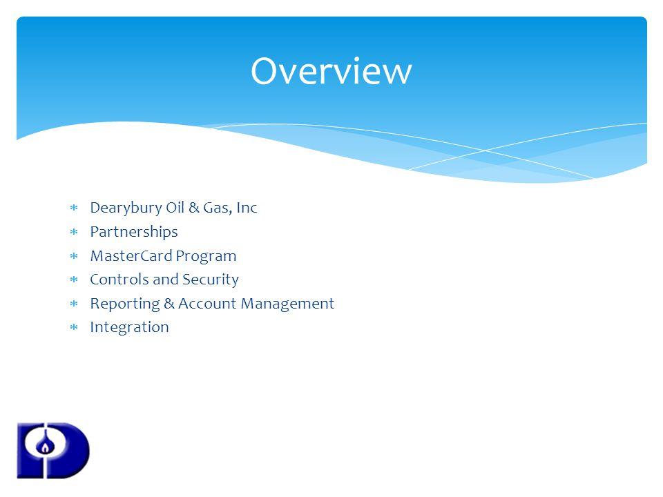 Overview Dearybury Oil & Gas, Inc Partnerships MasterCard Program