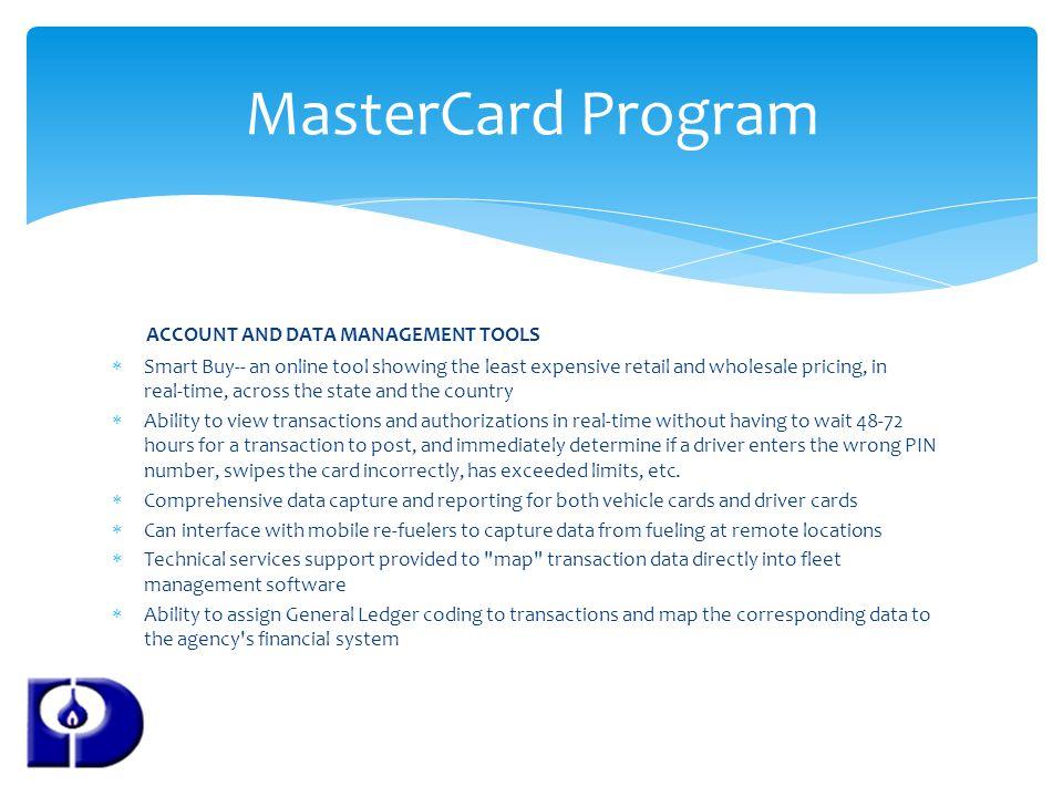 MasterCard Program ACCOUNT AND DATA MANAGEMENT TOOLS