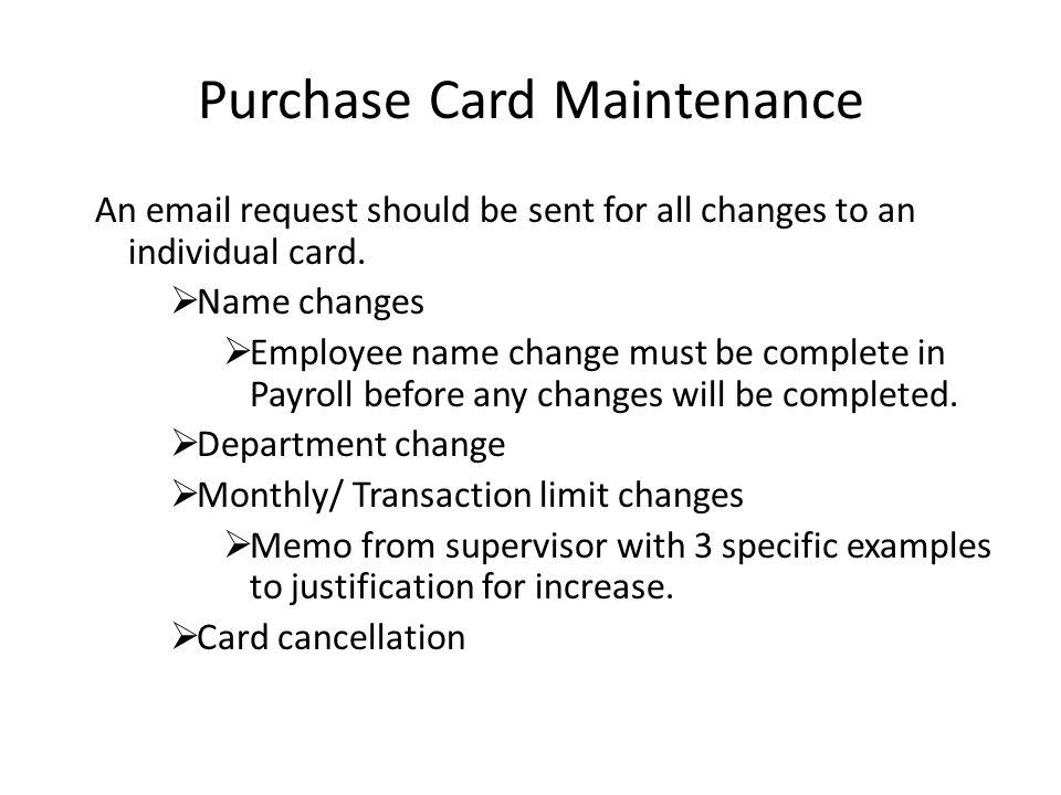Purchase Card Maintenance