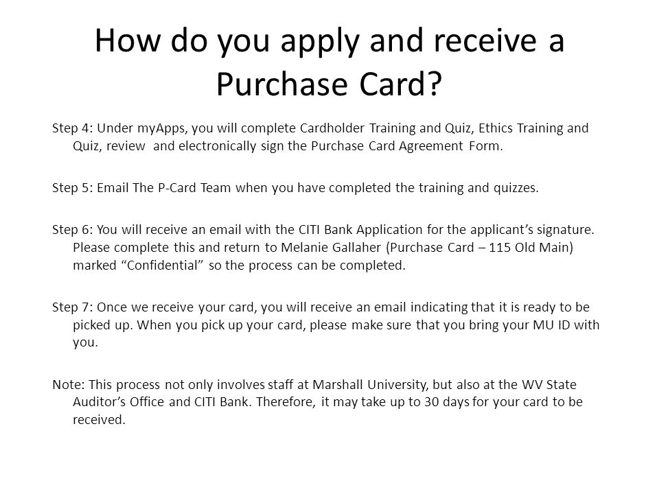 How do you apply and receive a Purchase Card