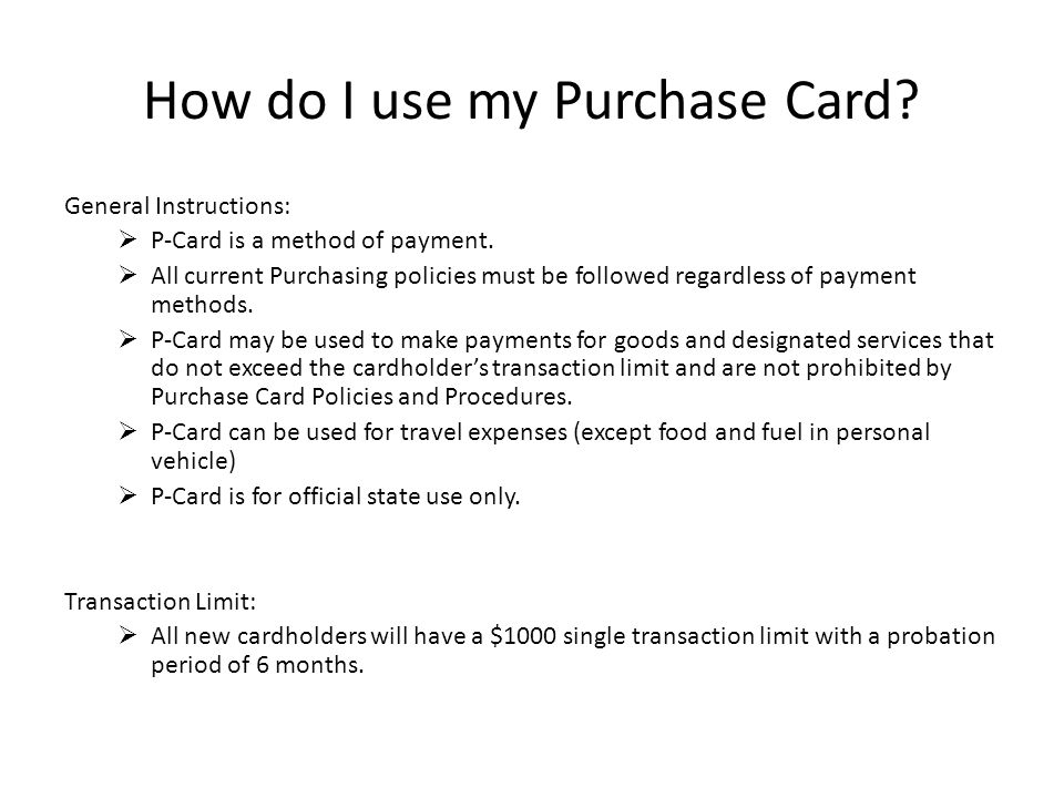 How do I use my Purchase Card