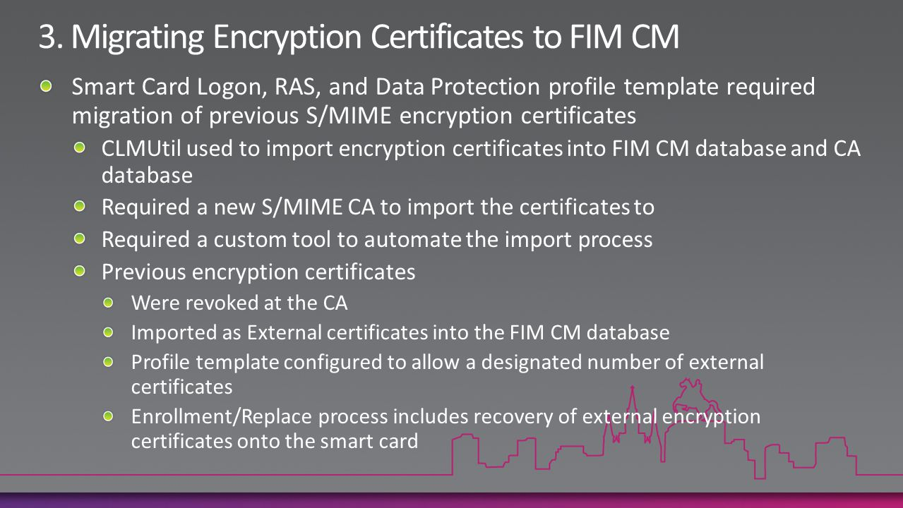 3. Migrating Encryption Certificates to FIM CM