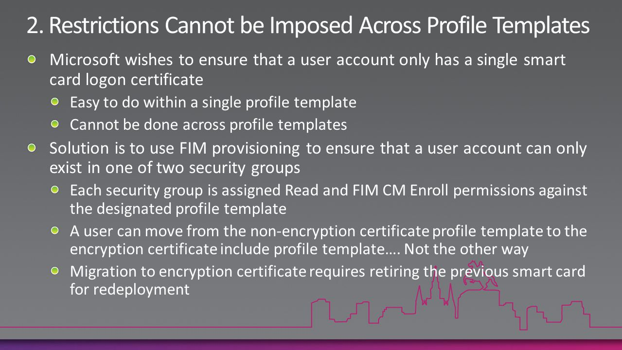 2. Restrictions Cannot be Imposed Across Profile Templates