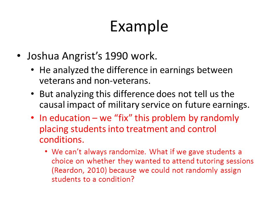 Example Joshua Angrist's 1990 work.