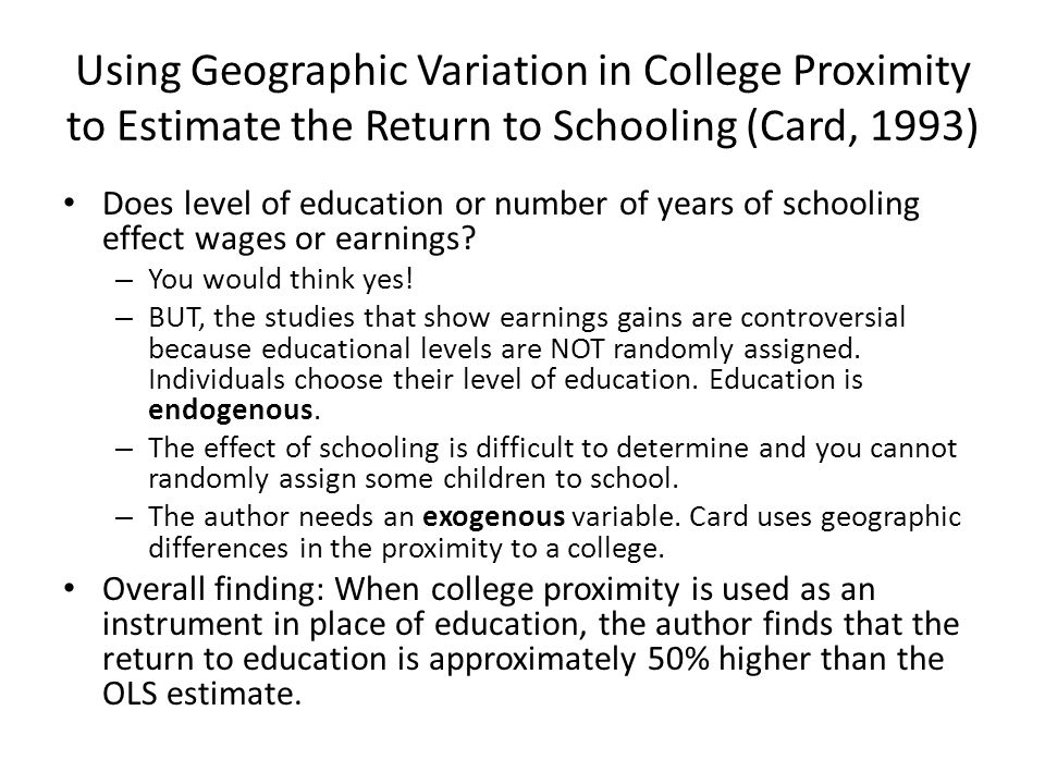 Using Geographic Variation in College Proximity to Estimate the Return to Schooling (Card, 1993)