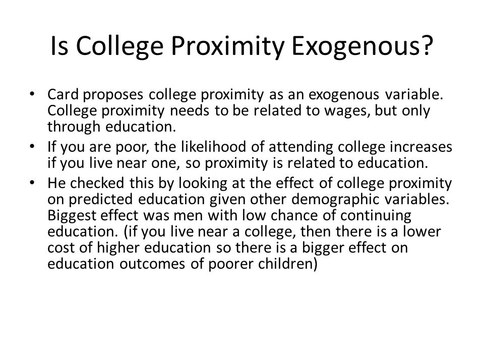 Is College Proximity Exogenous