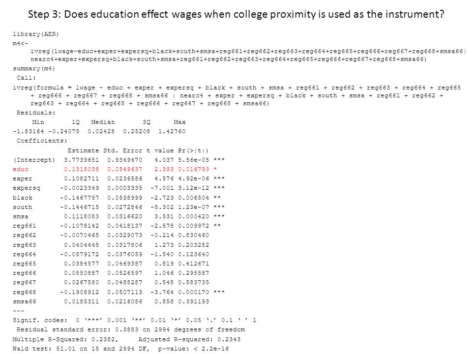 Step 3: Does education effect wages when college proximity is used as the instrument
