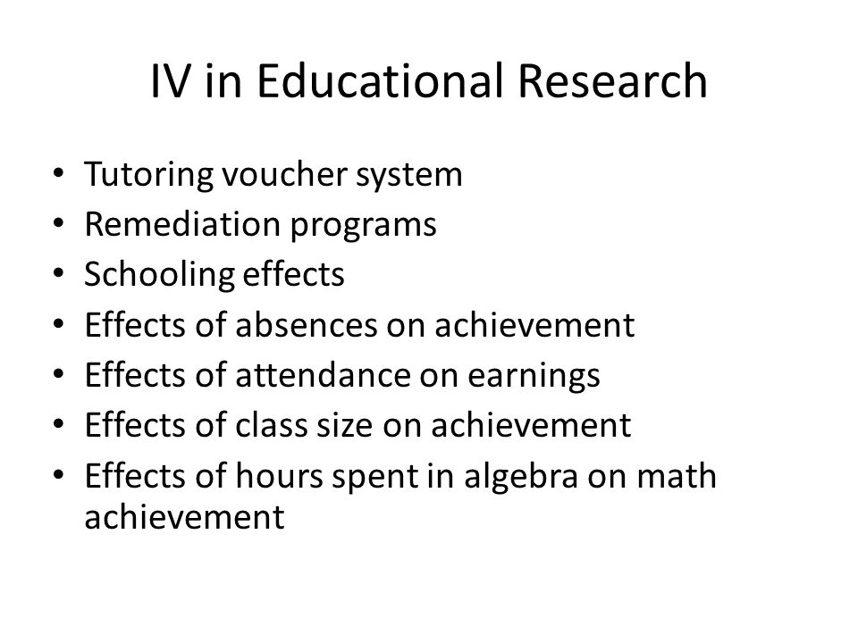 IV in Educational Research