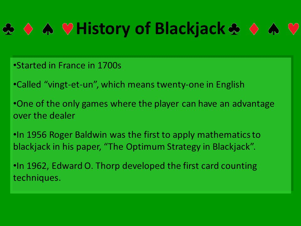 History of Blackjack Started in France in 1700s