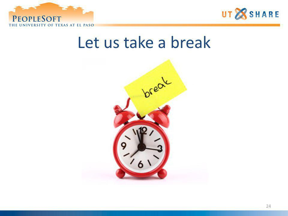 Let us take a break
