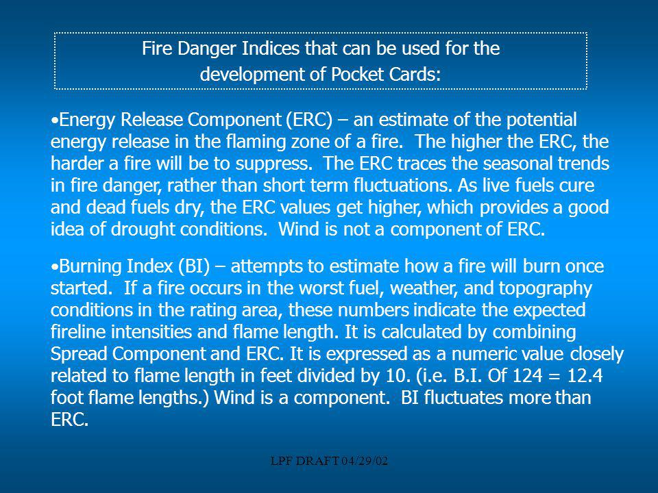 Fire Danger Indices that can be used for the