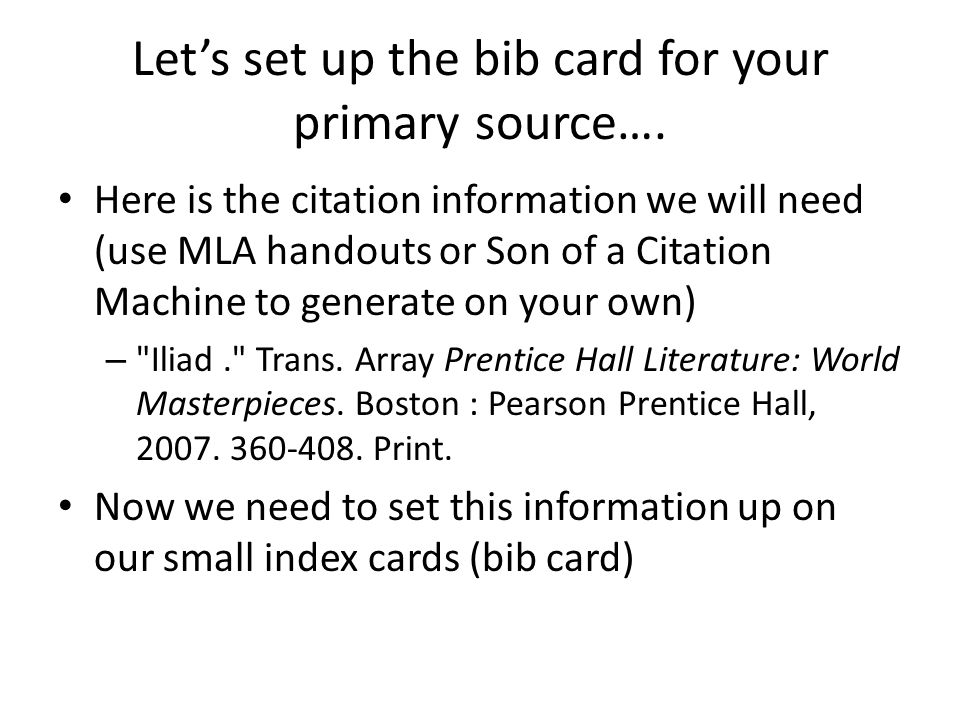 Let's set up the bib card for your primary source….