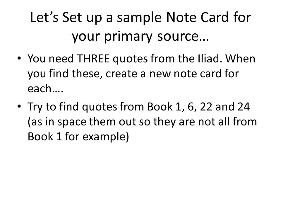 Let's Set up a sample Note Card for your primary source…