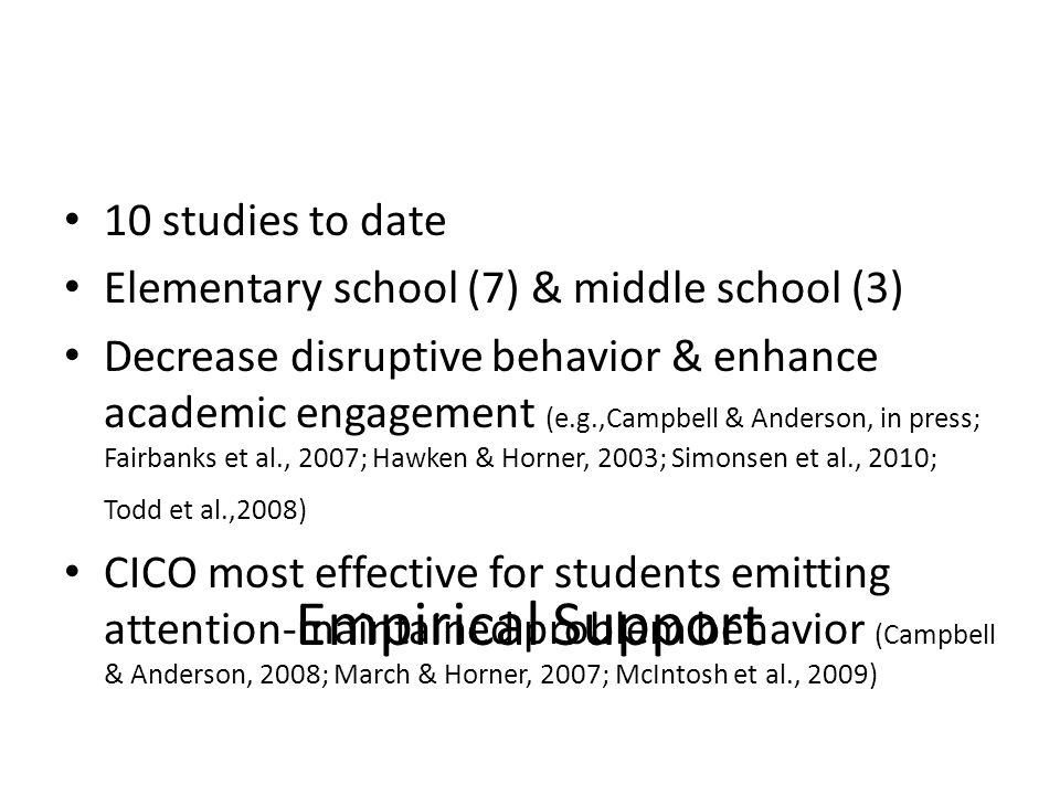 Empirical Support 10 studies to date